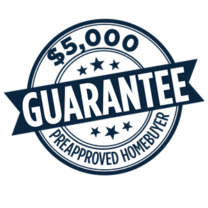$5,000 Preapproved Homebuyer Guarantee