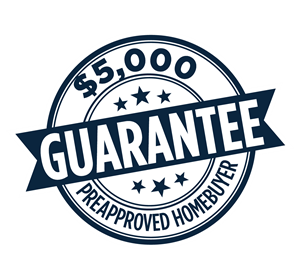 $5,000 Pre-Approved Homebuyer Guarantee