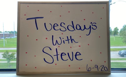 Tuesday's with Steve